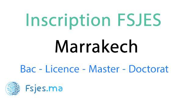 inscription FSJES Marrakech master 2020-2021