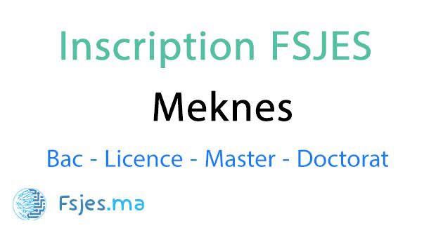 inscription FSJES Meknes licence 2020-2021