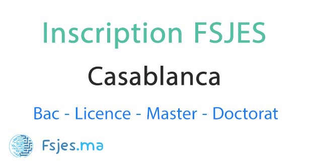 inscription FSJES Ain Chock Casablanca 2020-2021